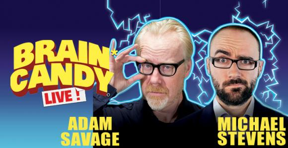 The Brain Candy Live Tour: Adam Savage & Michael Stevens at Rochester Auditorium Theatre