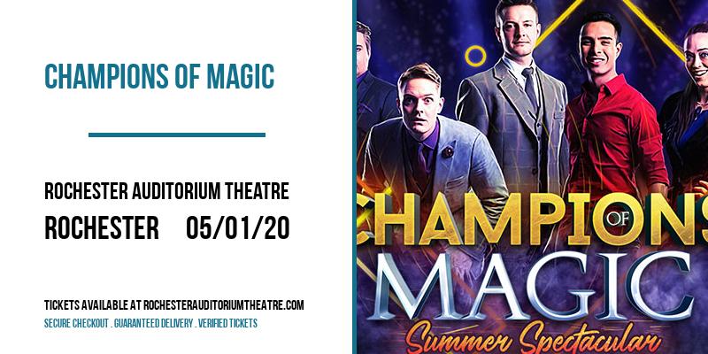 Champions Of Magic at Rochester Auditorium Theatre