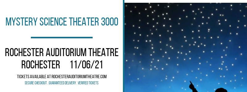 Mystery Science Theater 3000 at Rochester Auditorium Theatre