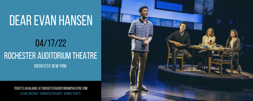 Dear Evan Hansen at Rochester Auditorium Theatre