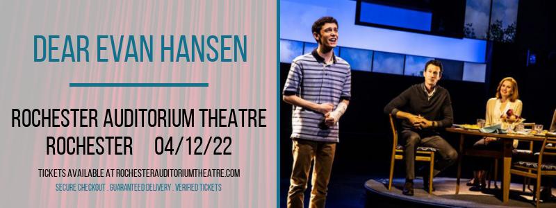 Dear Evan Hansen at Rochester Auditorium Theatre